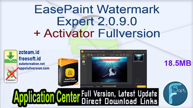 EasePaint Watermark Expert 2.0.9.0 + Activator Fullversion