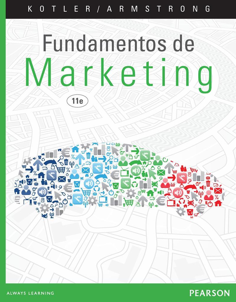 Fundamentos de marketing, 11va Edición – Gary Armstrong