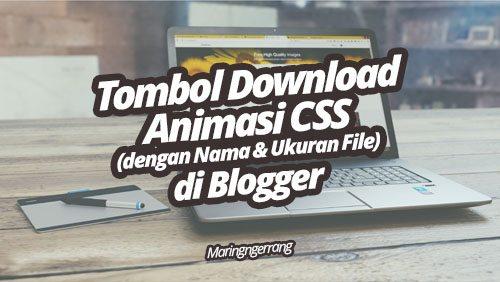 Tombol Download Animasi CSS (dengan Nama & Ukuran File) di Blogger