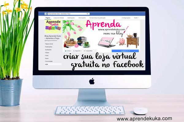 Aprenda criar sua loja virtual no Facebook