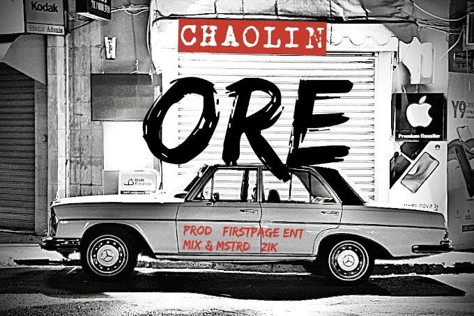 MUSIC: CHAOLIN - ORE