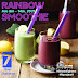 7 Days Challenge : Rainbow Smoothie - Week ONE