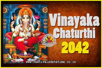 2042 Vinayaka Chaturthi Vrat Yearly Dates, 2042 Vinayaka Chaturthi Calendar
