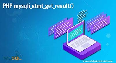 PHP mysqli_stmt_get_result() Function