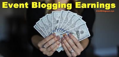 Event Blogging Se kitna kama skte hai