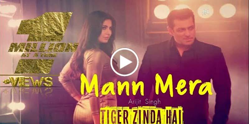 mann mera song from upcoming bollywood blockbuster movie tiger zinda hai tiger zinda hai is an upcoming indian film