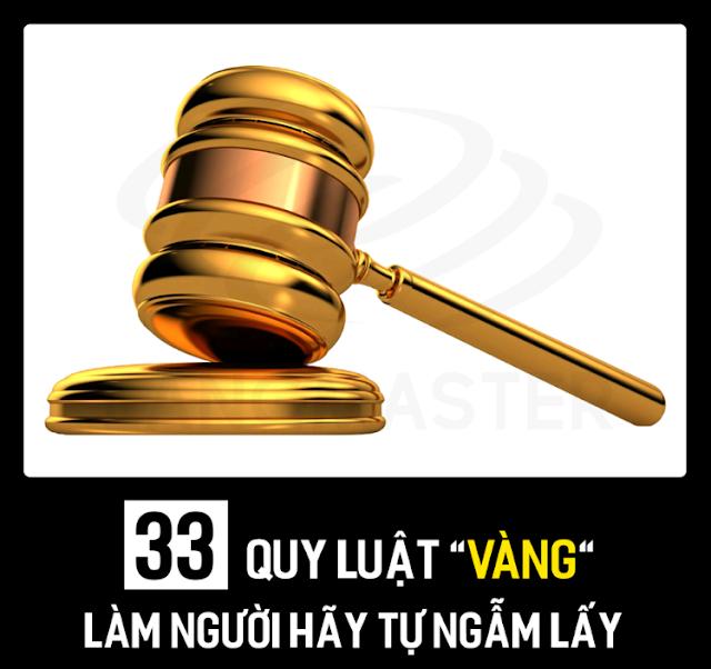 """NHỮNG CÂU NÓI HAY 33 QUY LUẬT """"VÀNG"""", LÀM NGƯỜI HÃY TỰ NGẪM LẤY!"""