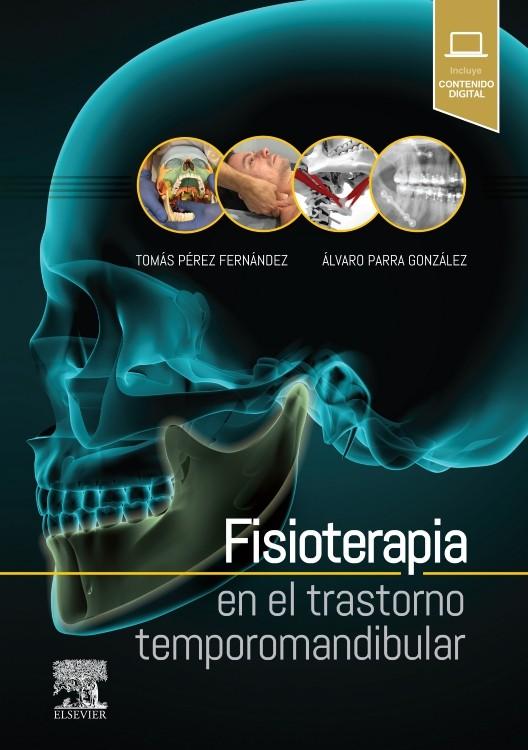 LIBRO: Fisioterapia en el trastorno temporomandibular..
