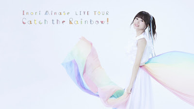 Minase Inori LIVE TOUR 2019 Catch the Rainbow! [Jaburanime]