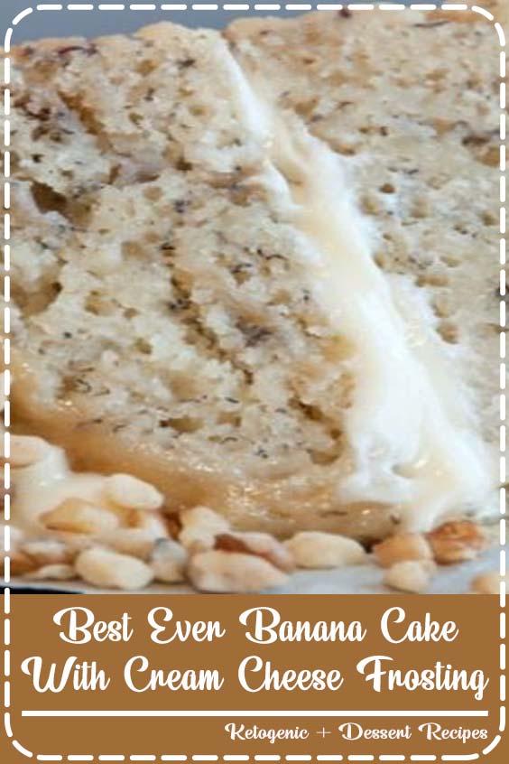 Best Ever Banana Cake with Cream Cheese Frosting  Best Ever Banana Cake With Cream Cheese Frosting