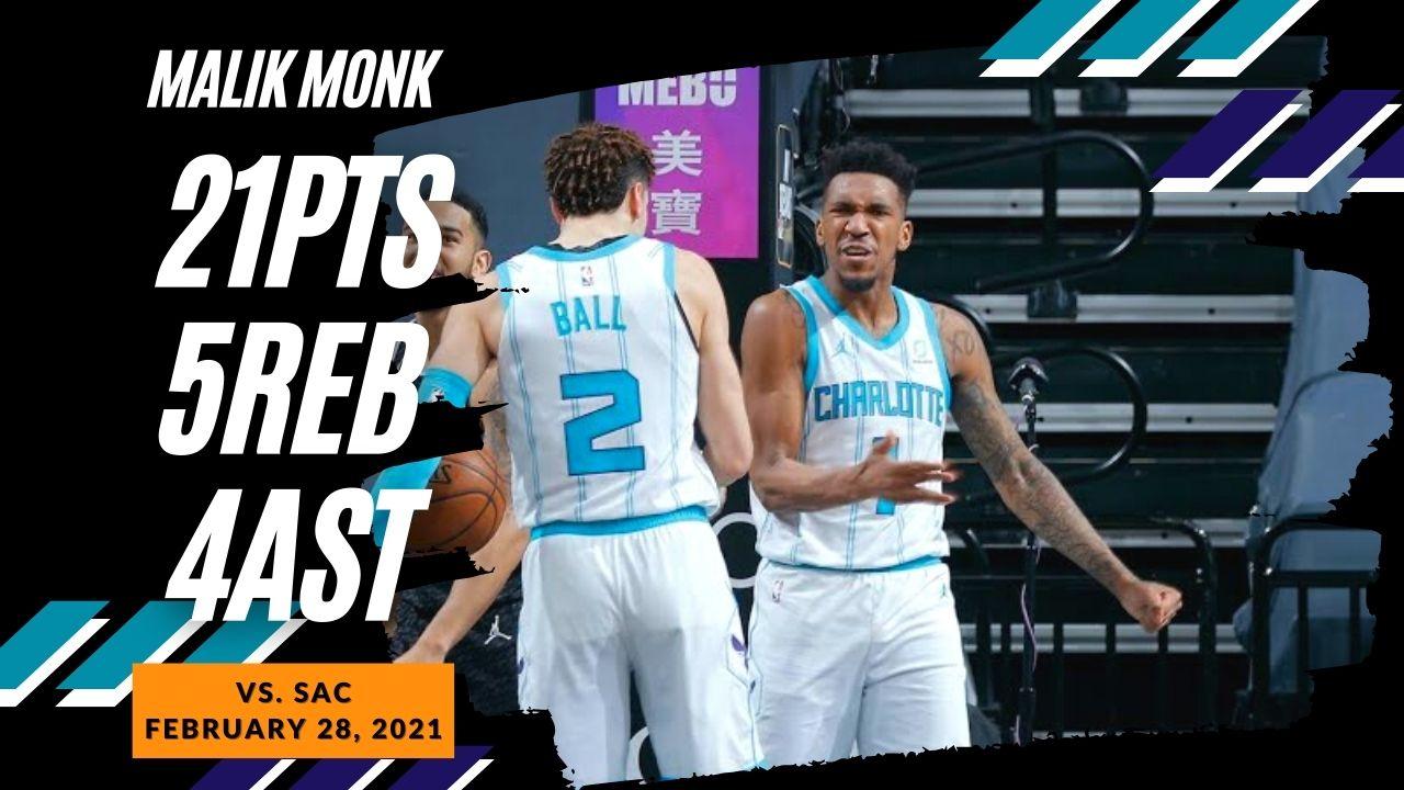 Malik Monk 21pts 5reb 4ast vs SAC | February 28, 2021 | 2020-21 NBA Season