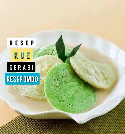 Resep Kue Serabi Kuah Tepung Beras  Sederhana Anti Gagal