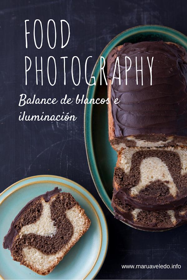 Food Photography #1: Balance de blancos e iluminación