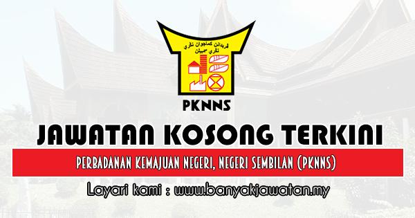 Jawatan Kosong 2020 di Perbadanan Kemajuan Negeri, Negeri Sembilan (PKNNS)