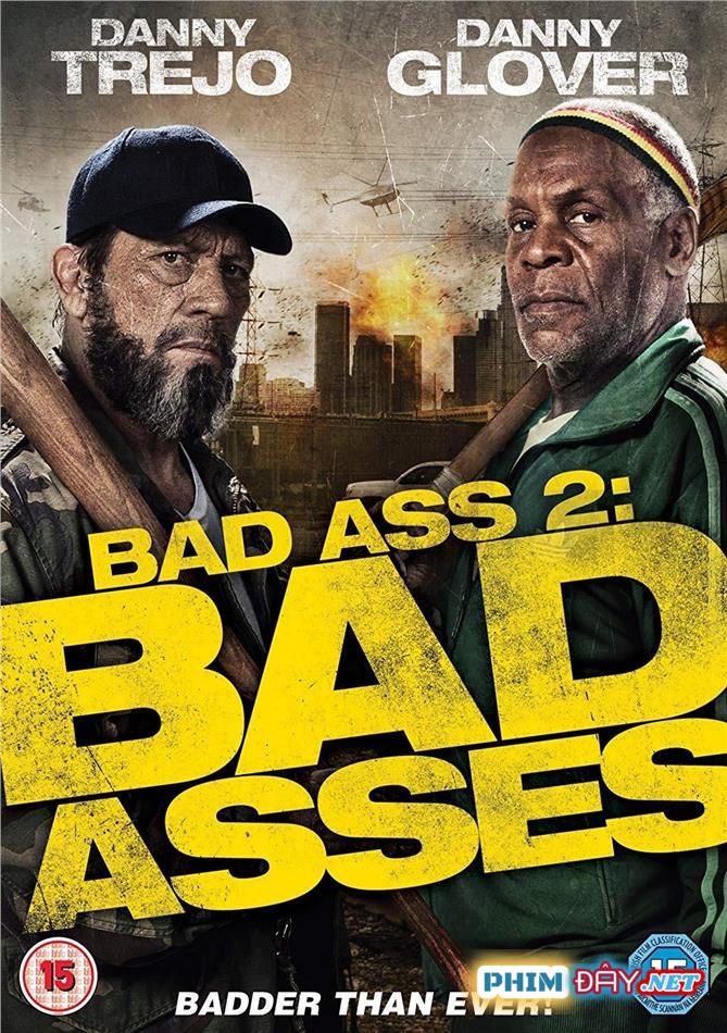 Bố Đời 2 - Bad Asses 2 (2014)