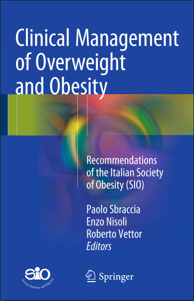 Clinical Management of Overweight and Obesity-Recommendations of the Italian Society of Obesity (SIO) (Dec 19, 2015)