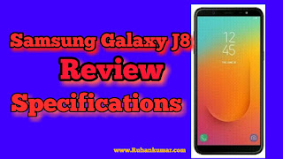 Samsung Galaxy J8 Smartphone Review in hindi