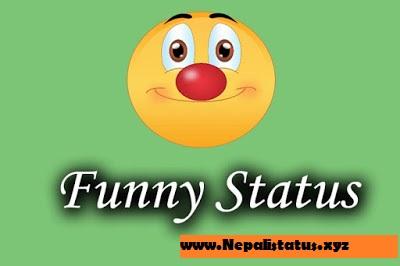 Nepali Funny Status : Latest Nepali Funny Status Shayari Quotes And Images