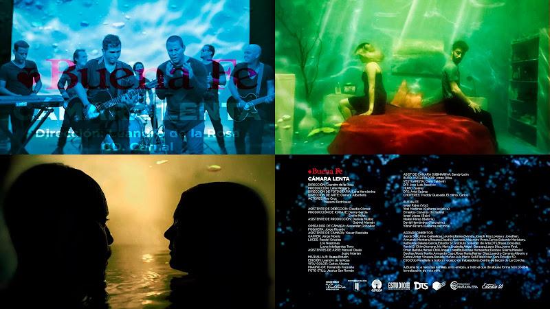 Buena Fe - ¨Cámara Lenta¨ - Videoclip - Director: Leandro de la Rosa. Portal Del Vídeo Clip Cubano