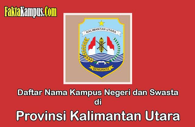 Daftar Nama Kampus di Kalimantan Utara