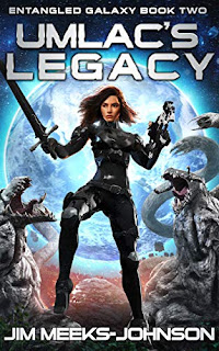 Umlac's Legacy - a galactic empire science fiction adventure by Jim Meeks-Johnson book promotion