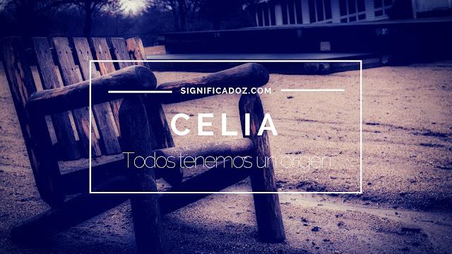 Significado y Origen del Nombre Celia ¿Que Significa?