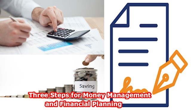 Three Steps for Money Management and Financial Planning