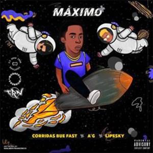 Corridas Bue Fast feat. AG x Lipesky - Máximo (Rap)