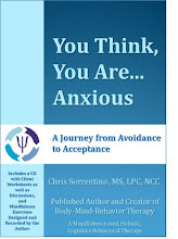 You Think, You Are...Anxious: A Journey from Avoidance to Acceptance