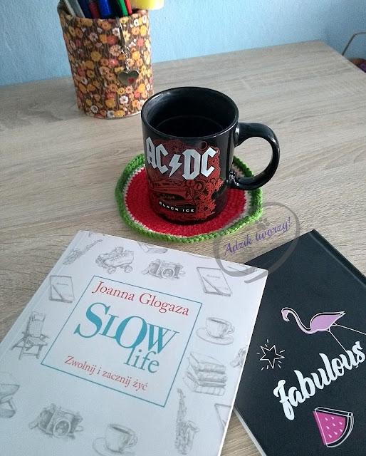 Slow life Joanna Glogaza recenzja - Adzik tworzy