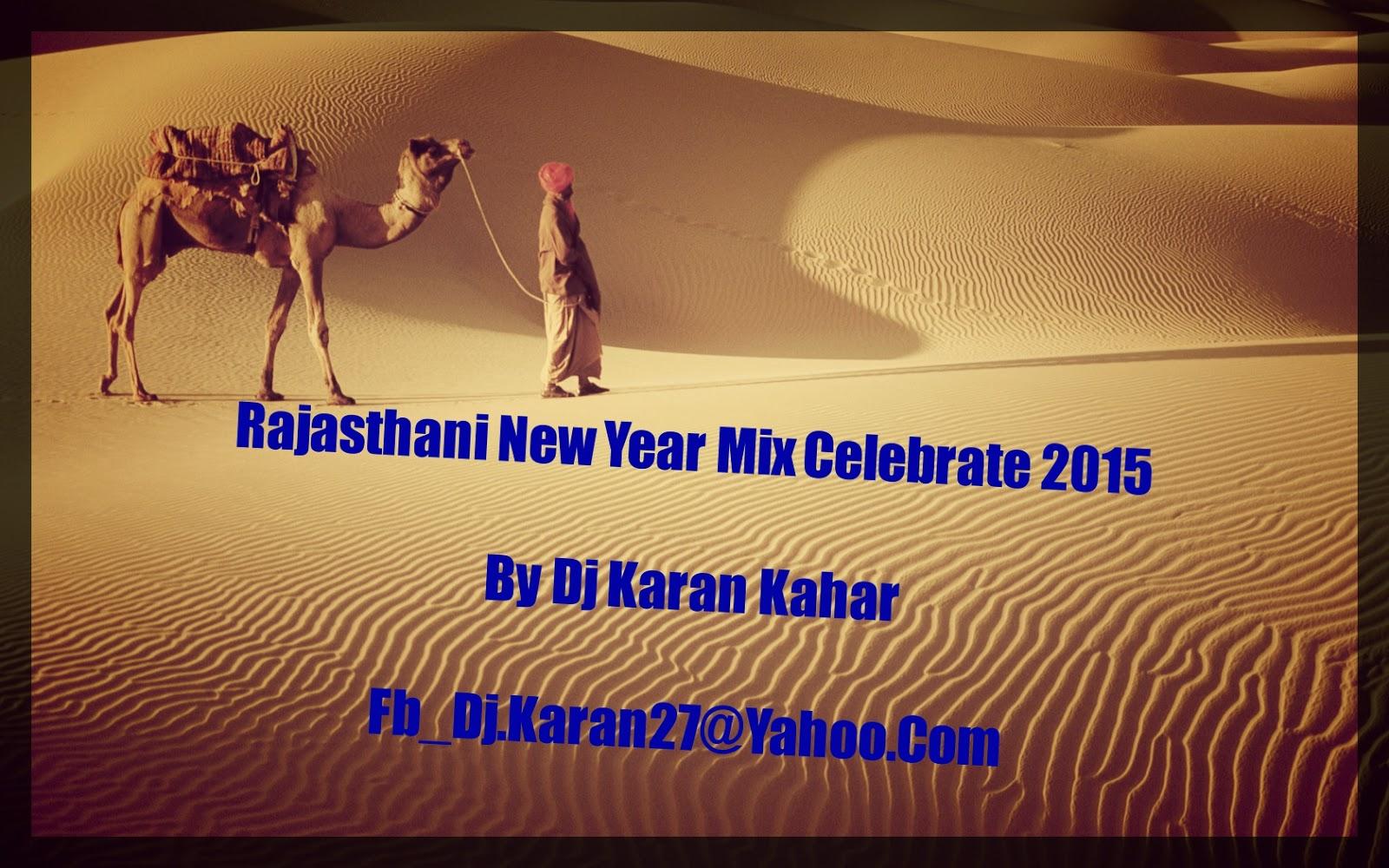 Rajasthani New Year Mix Celebrate 2015 By Dj Karan Kahar