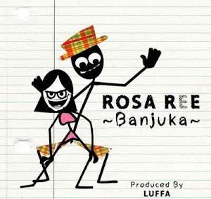 Download Mp3 | Rosa Ree - Banjuka