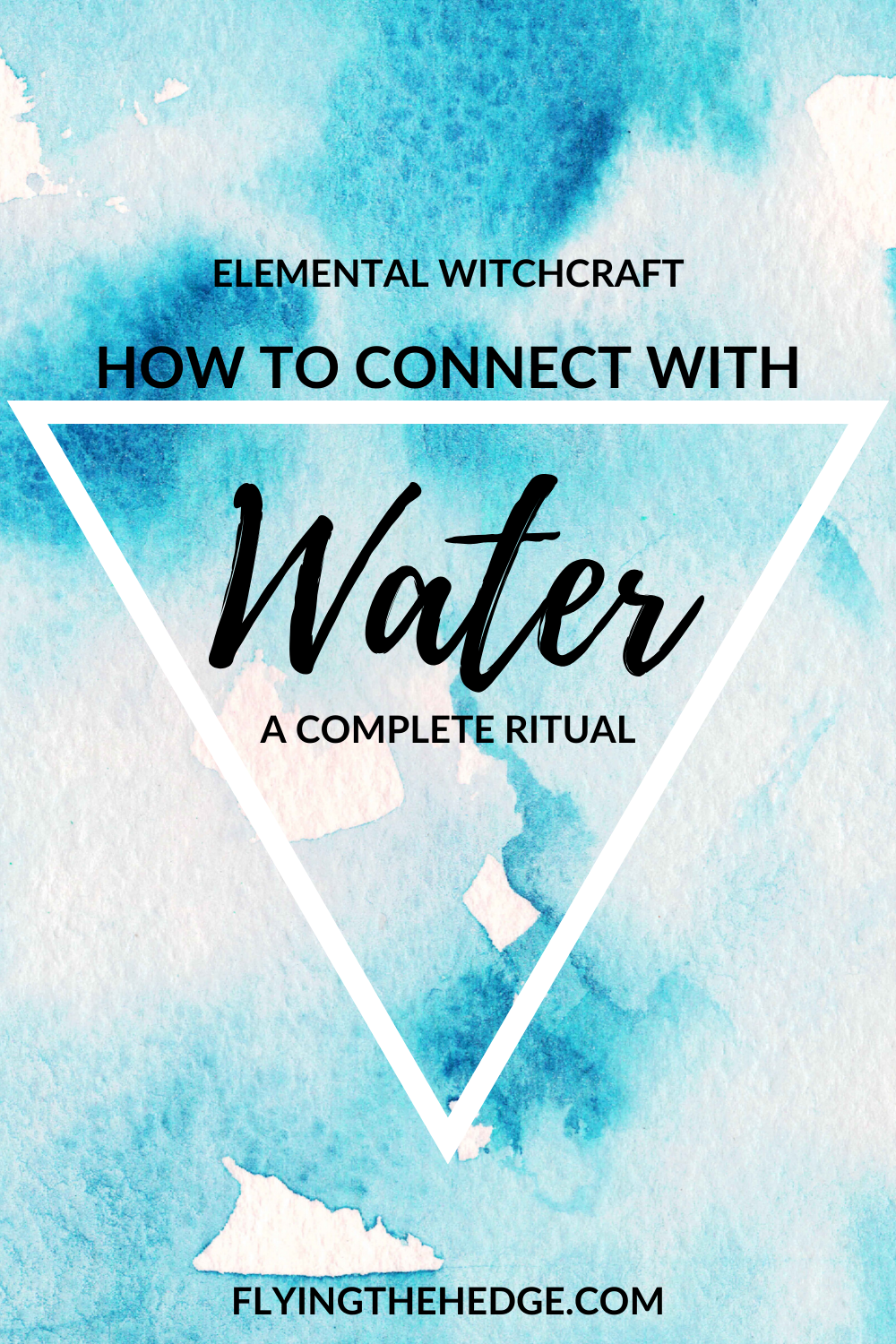 water, elemental magic, water witchcraft, water magic, witchcraft, witch, spells