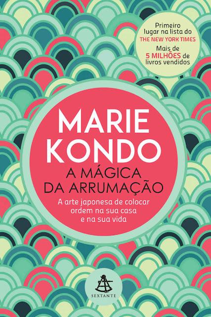 A Mágica da Arrumação Marie Kondo