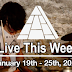 Live This Week: January 19th - 25th, 2020