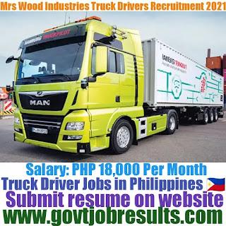 Mrs Wood Industries Truck Driver Recruitment 2021-22