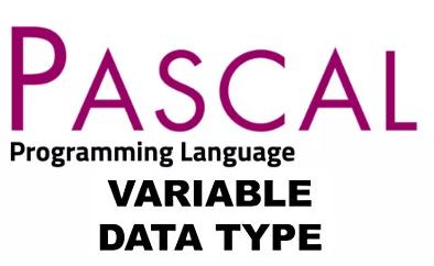 Pengertian  Type Data. Variabel. Constanta. Indentifier Pascal