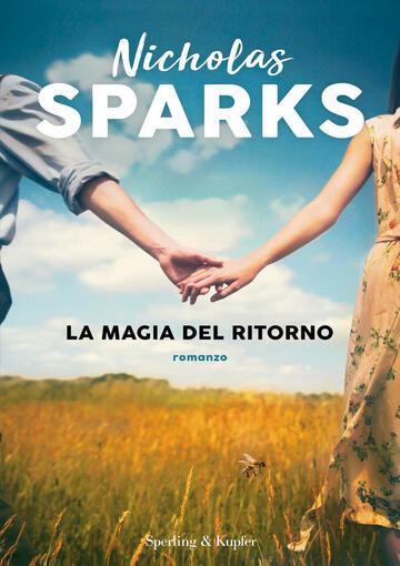 La magia del ritorno di Nicholas Sparks