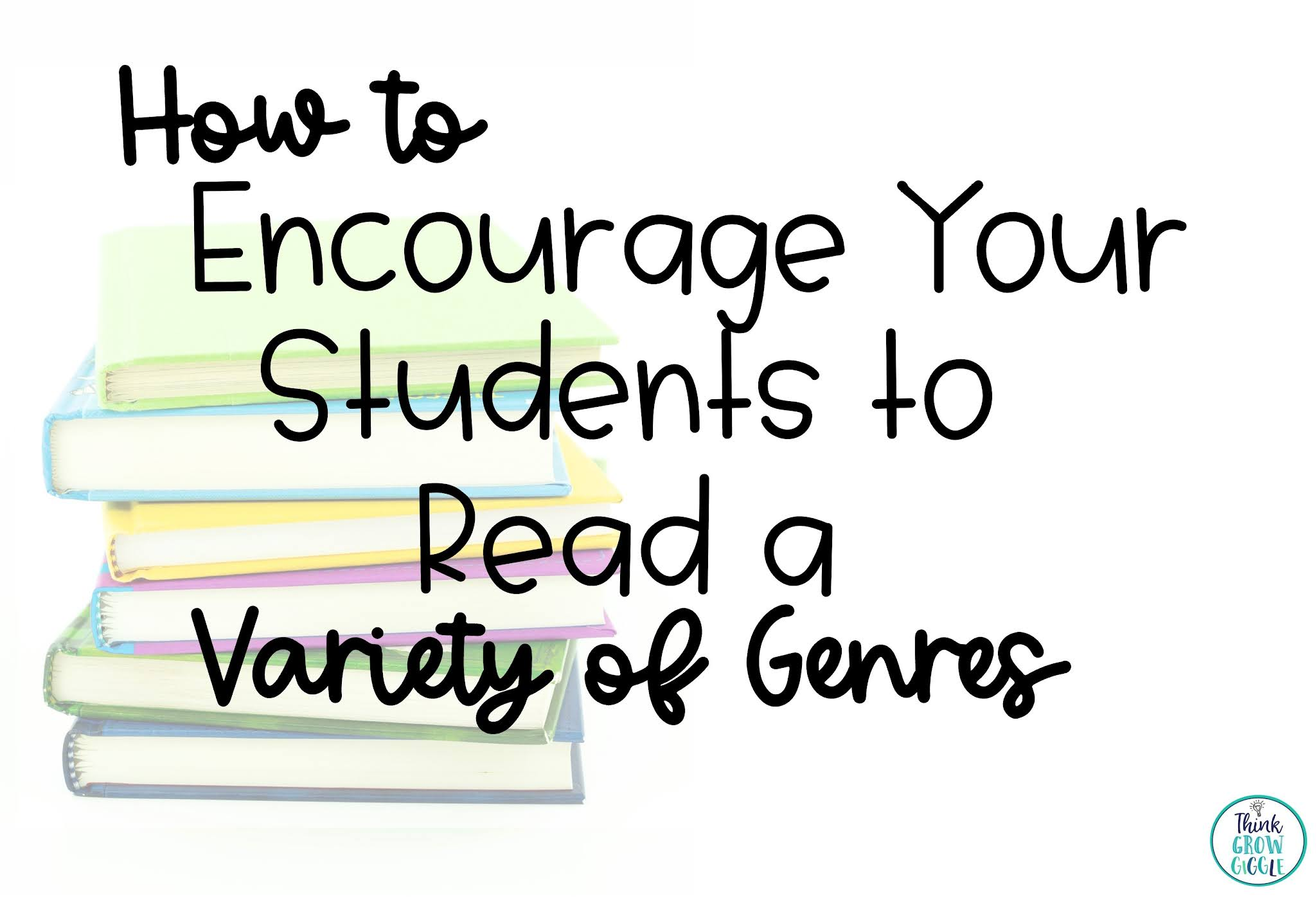 Must Try Tip to Encourage Students to Read a Variety of Genres