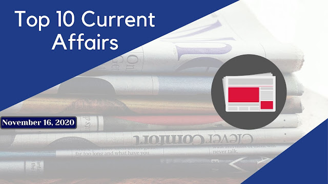 Top 10 Current Affairs Questions with Answers of 16th November