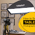 How to Set up a Tabletop Photography Studio