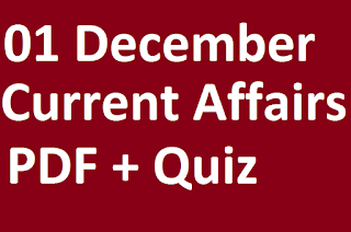 Today Gk & Current Affairs 01 December Current affairs pdf ,Quzes
