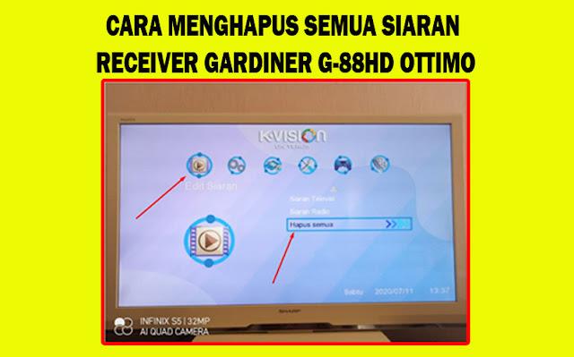 Cara Menghapus Semua Siaran / Channel K-Vision Gardiner G-88 HD Ottimo di Menu Edit Siaran Dengan Cepat