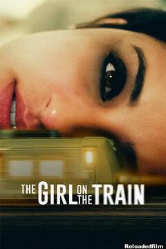 The Girl on the Train 2021 Hindi Movie 480p 720p 1080p