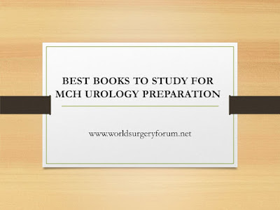Best Books to study for MCh Urology Preparation