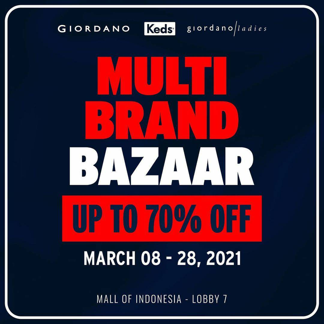 MULTI BRAND BAZAAR at MALL OF INDONESIA! Disc. up to 70% Off