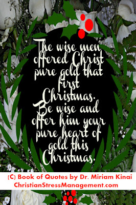 Jesus Christmas Quotes: The wise men offered Christ pure gold that first Christmas. Be wise and offer Him your pure heart of gold this Christmas.
