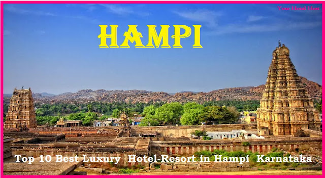 Top-10-Best-Luxury-Hotel-Resort-in-Hampi-Karnataka-India