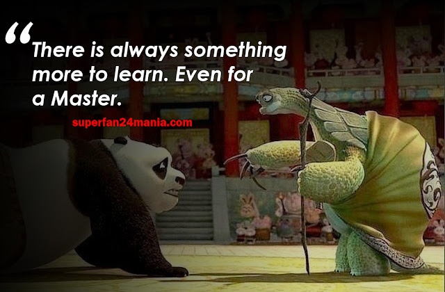 """""""There is always something more to learn. Even for a master."""""""