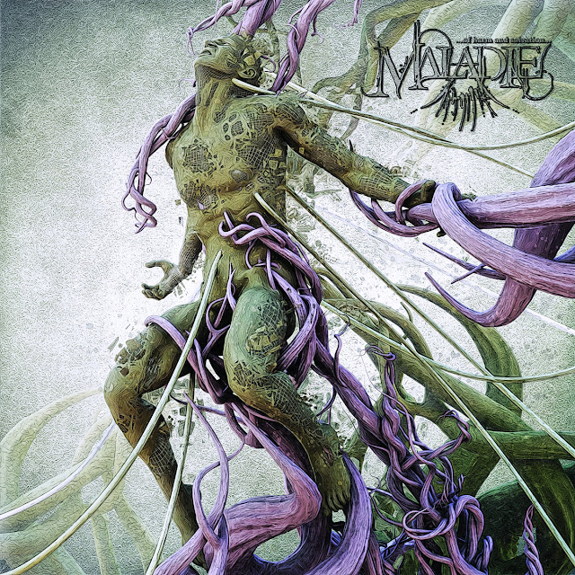 "Maladie - ""...of Harm and Salvation"""